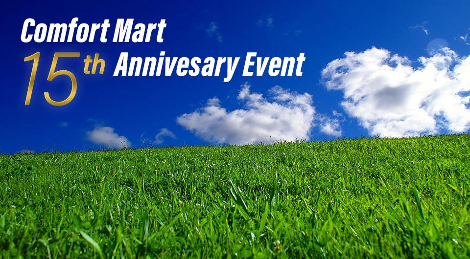 Comfort Mart 15th Annivesary Event